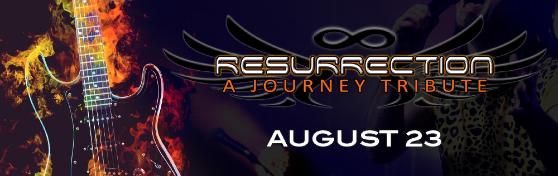 Resurrection: A Journey Tribute