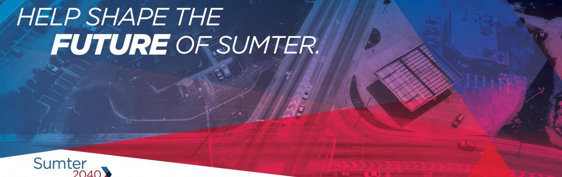 Help Shape the Future of Sumter - Sumter 2040